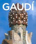 Antoni Gaudi, 1852-1926: From Nature To Architecture (03 Edition)