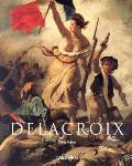 Eugene Delacroix 1798 1863 The Prince of Romanticism
