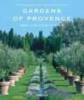 Gardens Of Provence & The Cote Dazur