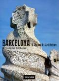 Barcelona :a city and its architecture