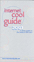 Internet Cool Guide 2001 A Savvy Guide To The Hot