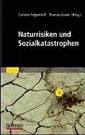Naturrisiken Und Sozialkatastrophen (Sav Geowissenschaften)