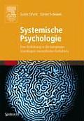 Systemische Psychologie: Eine Einf?hrung in Die Komplexen Grundlagen Menschlichen Verhaltens (Sav Psychologie)