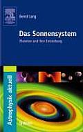 Das Sonnensystem: Planeten Und Ihre Entstehung