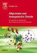 Allgemeine Und Anorganische Chemie: Ein Leitfaden F??r Studierende Der Biologie, Biochemie Und Pharmazie (Sav Chemie)