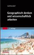 Geographisch Denken Und Wissenschaftlich Arbeiten (Sav Geowissenschaften)