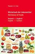Warterbuch Der Lebensmittel - Dictionary of Foods