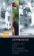 Depression: Leben Mit Der Schwarz...