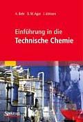 Einfuhrung in Die Technische Chemie