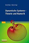 Dynamische Systeme: Theorie Und Numerik