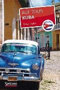 Kuba: Auf Tour