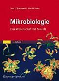 Mikrobiologie: Eine Wissenschaft Mit Zukunft by Joan L. Slonczewski