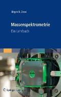 Massenspektrometrie: Ein Lehrbuch
