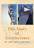 The Story of Architecture in the 20th Century