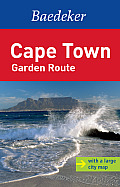 Baedeker: Cape Town Garden Route [With Map]