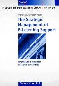 The Strategic Management of E-learning Support