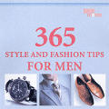 365 Style and Fashion Tips for Men Cover