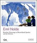 Emil Nolde: Wanderlust: Travels Through Germany, Spain and Switzerland