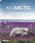 Antarctic: A Tribute to Life in the Polar Regions