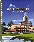 Golf Resorts, Volume 2: Top of the World