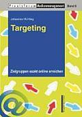 Targeting: Zielgruppen Exakt Online Erreichen