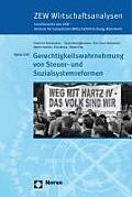 Gerechtigkeitswahrnehmung Von Steuer- Und Sozialsystemreformen