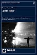 Rote Flora: 'Ziele, Mittel Und Wirkungen Eines Linksautonomen Zentrums in Hamburg'