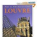 Art & Architecture The Louvre