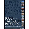 1000 Sacred Places: A World Travel to Religious and Spiritual Sites Cover