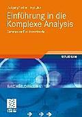 Einfuhrung in Die Komplexe Analysis: Elemente Der Funktionentheorie