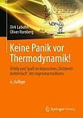 """Keine Panik VOR Thermodynamik!: Erfolg Und Spass Im Klassischen """"Dickbrettbohrerfach"""" Des Ingenieurstudiums"""
