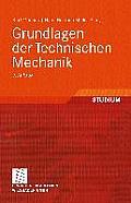 Grundlagen Der Technischen Mechanik