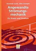 Angewandte Stromungsmechanik: Fur Praxis Und Studium