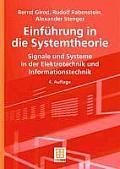 Einfuhrung in Die Systemtheorie: Signale Und Systeme in Der Elektrotechnik Und Informationstechnik