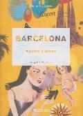 Barcelona Shops & More Barcelonas Be
