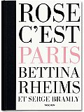 Bettina Rheims & Serge Bramly Rose Cest Paris Signed Limited Edition