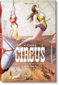 The Circus: 1870s-1950s