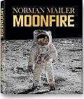 Norman Mailer: Moonfire: The Epic Journey of Apollo 11