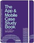 The App &amp; Mobile Case Study Book Cover