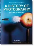 A History of Photography - From 1839 to the Present Cover