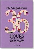 The New York Times: 36 Hours USA & Canada, West Coast (36 Hours)