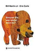 Lieber Eisbar Hor Gut Zu Brown Bear Brown Bear What Do You See