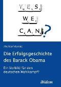 Die Erfolgsgeschichte Des Barack Obama