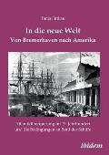 In Die Neue Welt - Von Bremerhaven Nach Amerika