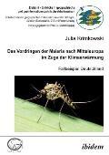Das Vordringen Der Malaria Nach Mitteleuropa IM Zuge Der Klimaerwärmung