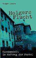 Holgers Flucht