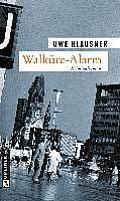 Walkure Alarm