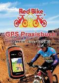 Gps Praxisbuch Garmin Etrex 10, 20, 30 Ff.
