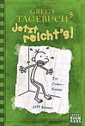 Gregs Tagebuch 3 Jetzt Reichts