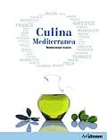 Culina Mediterranea: Mediterranean Cuisine